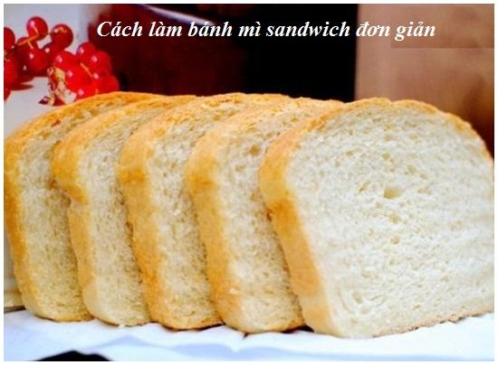 Cách làm bánh mì sandwich