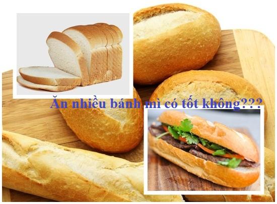 Ăn bánh mì nhiều có tốt không hình 1